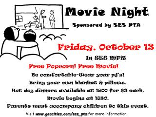Movie Night Sponsored by SES PTA