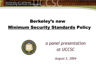 Berkeley's new Minimum Security Standards  Policy