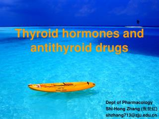 Thyroid hormones and antithyroid drugs