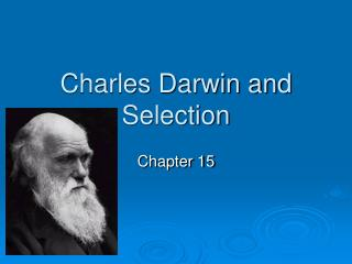 Charles Darwin and Selection