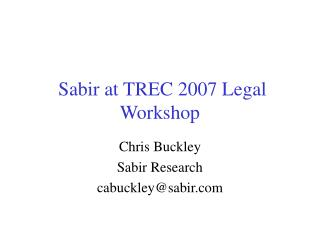 Sabir at TREC 2007 Legal Workshop