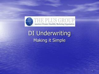DI Underwriting