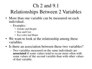 Ch 2 and 9.1 Relationships Between 2 Variables