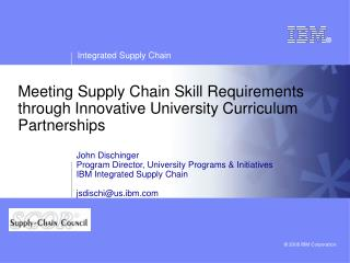 Meeting Supply Chain Skill Requirements through Innovative University Curriculum Partnerships