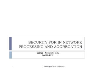 SECURITY FOR IN NETWORK PROCESSING AND AGGREGATION