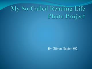 My So-Called Reading Life Photo Project