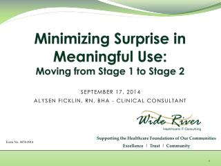 Minimizing Surprise in Meaningful Use:  Moving from Stage 1 to Stage 2
