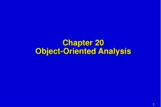 Chapter 20 Object-Oriented Analysis