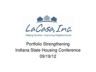 Portfolio Strengthening Indiana State Housing Conference 09/19/12