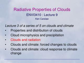Radiative Properties of Clouds