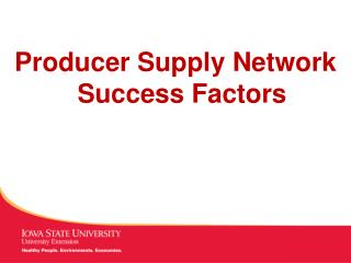 Producer Supply Network Success Factors
