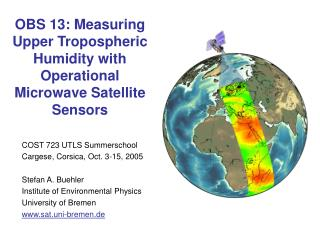 OBS 13: Measuring Upper Tropospheric Humidity with Operational Microwave Satellite Sensors