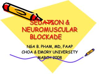SEDATION & NEUROMUSCULAR BLOCKADE