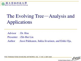 The Evolving Tree — Analysis and Applications