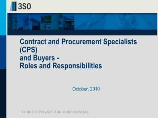 Contract and  Procurement Specialists (CPS)  and Buyers -  Roles and Responsibilities