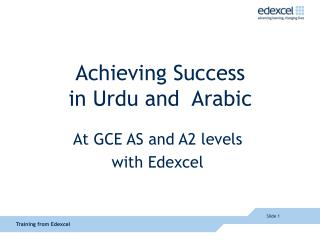 Achieving Success in Urdu and  Arabic