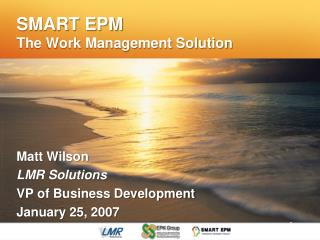 SMART EPM The Work Management Solution