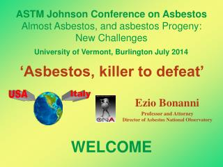 'Asbestos, killer to defeat'