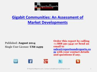 Overview of Gigabit Communities Market Growth and Developmen
