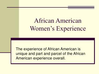 African American Women's Experience