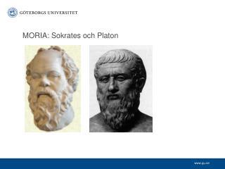 MORIA: Sokrates och Platon