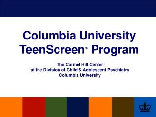Columbia University TeenScreen   Program