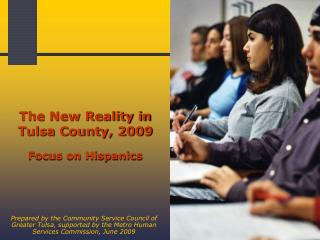 The New Reality in Tulsa County, 2009   Focus on Hispanics