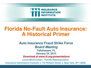 Florida No-Fault Auto Insurance:  A Historical Primer