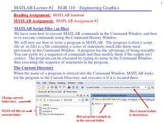 Reading Assignment: MATLAB handout MATLAB Assignment: MATLAB Assignment #2