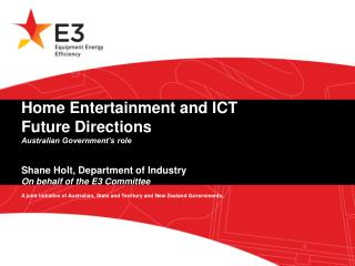 ICT and Home Entertainment Policy Forum