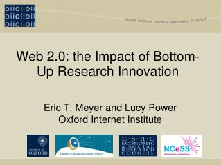 Web 2.0: the Impact of Bottom-Up Research Innovation