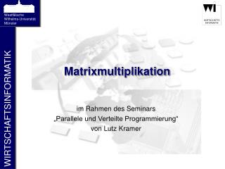 Matrixmultiplikation