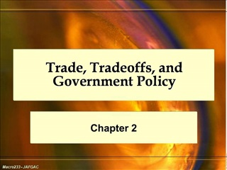 Trade, Tradeoffs, and Government Policy