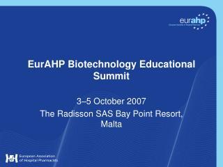 EurAHP Biotechnology Educational Summit