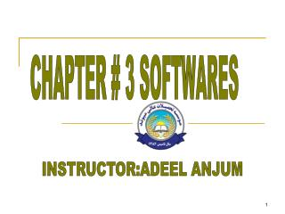 CHAPTER # 3 SOFTWARES
