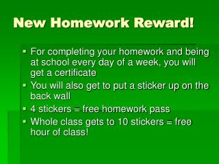 New Homework Reward!