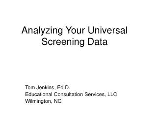 Analyzing Your Universal Screening Data
