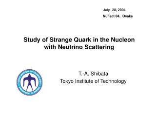 Study of Strange Quark in the Nucleon with Neutrino Scattering