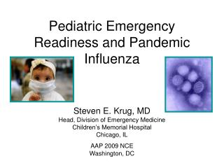 Pediatric Emergency Readiness and Pandemic Influenza