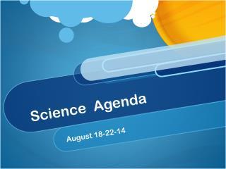 Science  Agenda