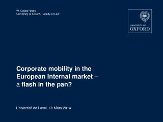 Corporate mobility in the European internal market –    a  flash in the pan?