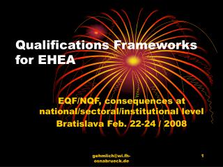 Qualifications Framework s for EHEA