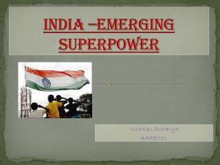 India –emerging superpower