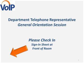 Department Telephone Representative  General Orientation Session