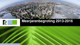 Meerjarenbegroting 2013-2016