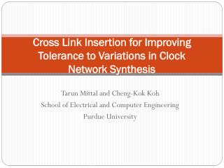 Cross Link Insertion for Improving Tolerance to Variations in Clock Network Synthesis