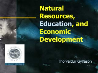 Natural Resources,  Education , and Economic Development