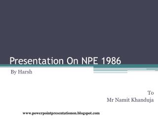 Presentation On NPE 1986