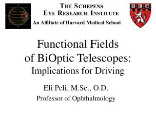 Functional Fields of BiOptic Telescopes: Implications for Driving