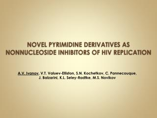 NOVEL PYRIMIDINE DERIVATIVES AS NONNUCLEOSIDE INHIBITORS OF HIV REPLICATION